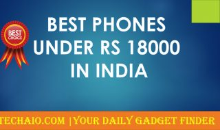Best phones under 18000 Rs in India