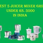 The Best 5 Juicer Mixer Grinder Under Rs. 5000 in India