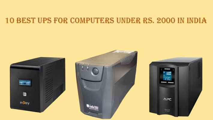 10 Best UPS for Computers Under Rs. 2000 in India