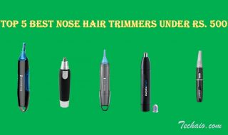 Top 5 Best Nose Hair Trimmers under Rs. 500