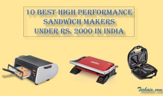 10 Best High Performance Sandwich Makers Under Rs. 2000 in India
