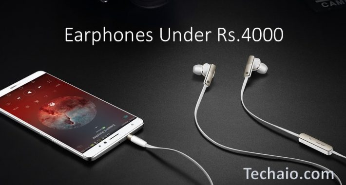 Earphones Under Rs.4000