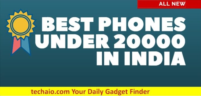 Best phones under 20000 in India in 2018