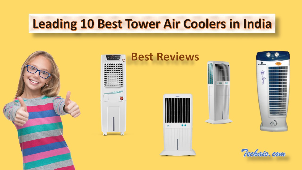 Leading 10 Best Tower Air Coolers in India