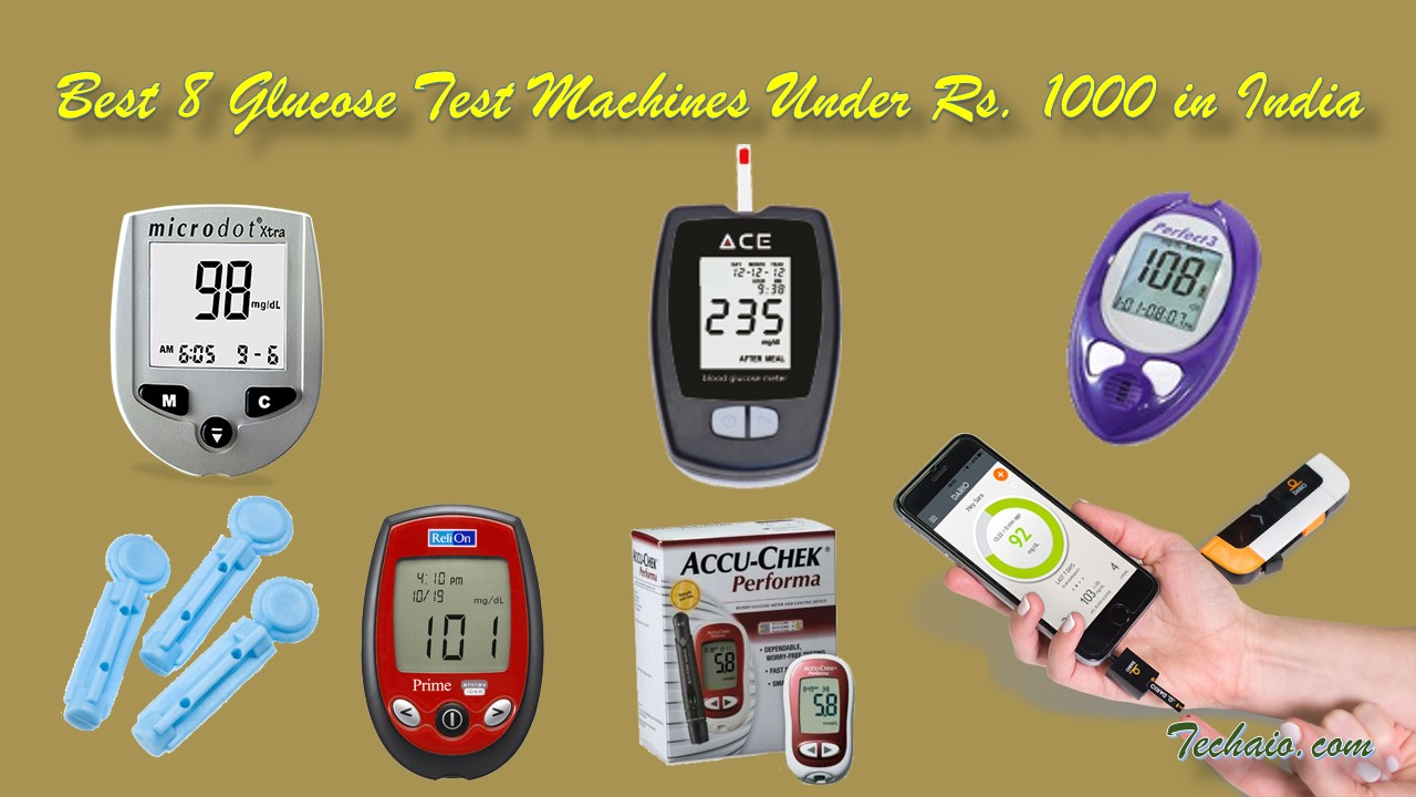 Best 8 Glucose Test Machines Under Rs. 1000 in India