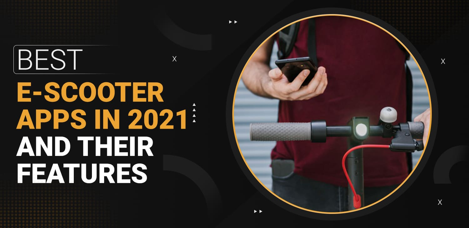 Best-E-scooter-Apps-in-2021-and-their-Features-min