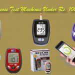 Best 8 Glucose Test Machines Under Rs. 1000 in India