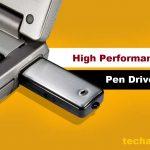High Performance Pen Drives